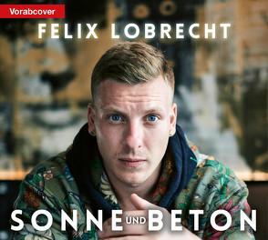 Sonne und Beton von Lobrecht,  Felix