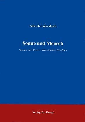 Sonne und Mensch von Falkenbach,  Albrecht