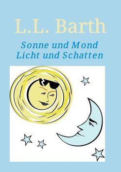 Sonne und Mond von Barth,  L.L.