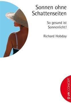 Sonnen ohne Schattenseiten von Beeck,  Karin, Hobday,  Richard, Hoorn,  Britta van