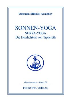 Sonnen-Yoga von Aivanhov,  Omraam Mikhael