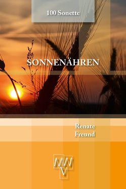 Sonnenähren von Freund,  Renate, Werhand,  Martin