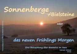Sonnenberge oder des neuen Frühlings Morgen von Körner,  Ingrid, Körner,  W.