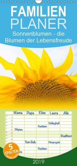 Sonnenblumen – die Blumen der Lebensfreude – Familienplaner hoch (Wandkalender 2019 , 21 cm x 45 cm, hoch) von Ziehr,  Maria-Anna
