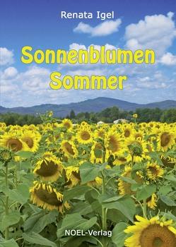 Sonnenblumen Sommer von Igel,  Renata