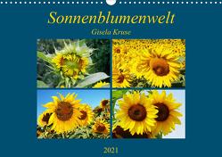 Sonnenblumenwelt (Wandkalender 2021 DIN A3 quer) von Kruse,  Gisela