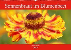 Sonnenbraut im Blumenbeet (Wandkalender 2019 DIN A2 quer) von Kruse,  Gisela