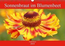 Sonnenbraut im Blumenbeet (Wandkalender 2019 DIN A3 quer) von Kruse,  Gisela
