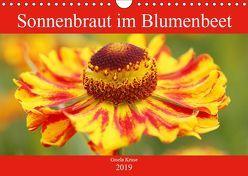 Sonnenbraut im Blumenbeet (Wandkalender 2019 DIN A4 quer) von Kruse,  Gisela