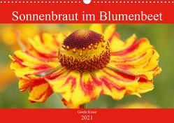 Sonnenbraut im Blumenbeet (Wandkalender 2021 DIN A3 quer) von Kruse,  Gisela