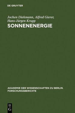 Sonnenenergie von Diekmann,  Jochen, Gierer,  Alfred, Krupp,  Hans-Jürgen