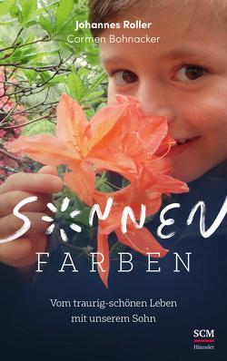 Sonnenfarben von Bohnacker,  Carmen, Roller,  Johannes