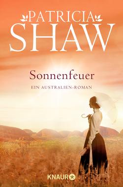 Sonnenfeuer von Horn,  Heide, Shaw,  Patricia, Steckhahn,  Barbara, Weiß,  Robert