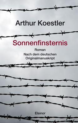 Sonnenfinsternis von Koestler,  Arthur, Scammell,  Michael, Weßel,  Matthias