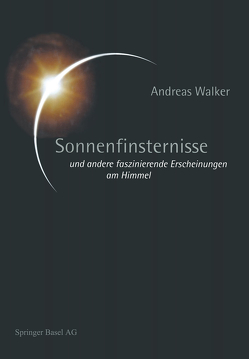Sonnenfinsternisse von Walker,  Andreas