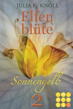 Sonnengelb (Elfenblüte, Teil 2) von Knoll,  Julia Kathrin