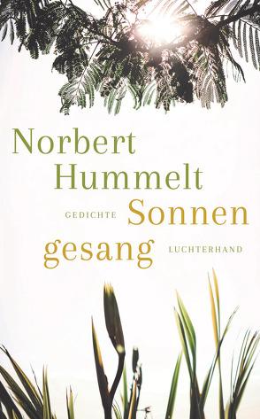 Sonnengesang von Hummelt,  Norbert
