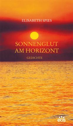 Sonnenglut am Horizont von Spies,  Elisabeth