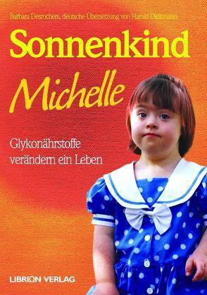 Sonnenkind Michelle von Desrochers,  Barbara, Diekmann,  Harald