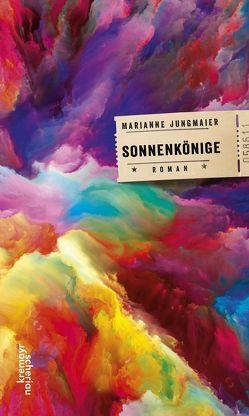 Sonnenkönige von Jungmaier,  Marianne