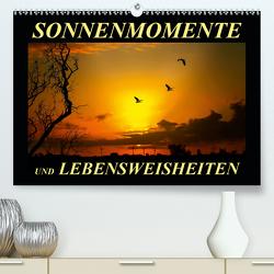 Sonnenmomente und Lebensweisheiten (Premium, hochwertiger DIN A2 Wandkalender 2021, Kunstdruck in Hochglanz) von Roder,  Peter