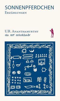 Sonnenpferdchen von Ananthamurthy,  U. R., Binder,  Katrin, Brückner,  Heidrun