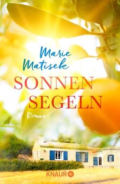 Sonnensegeln von Matisek,  Marie