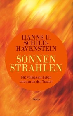 Sonnenstrahlen von Schild-Havenstein,  Hanns U.