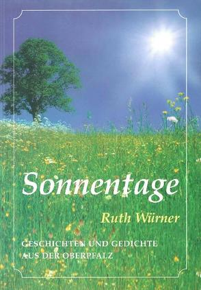 Sonnentage von Würner,  Ruth