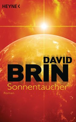 Sonnentaucher von Brin,  David, Schmidt,  Rainer