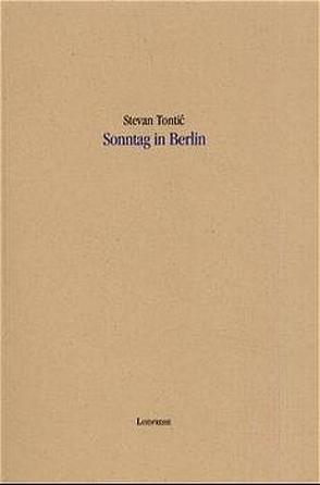 Sonntag in Berlin von Bessin,  Iris, Tontic,  Stevan