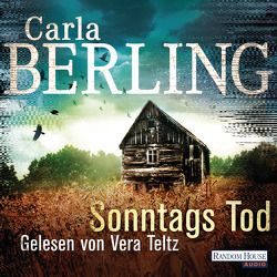 Sonntags Tod von Berling,  Carla, Teltz,  Vera