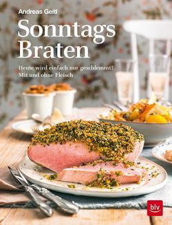 Sonntagsbraten von Geitl,  Andreas
