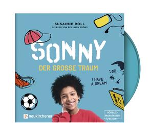 Sonny – der große Traum – Hörbuch von Roll,  Susanne, Stöwe,  Benjamin