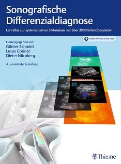 Sonografische Differenzialdiagnose von Greiner,  Lucas, Nürnberg,  Dieter, Schmidt,  Günter