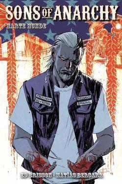 Sons of Anarchy (Comic zur TV-Serie) von Bergara,  Matías, Ed,  Brisson