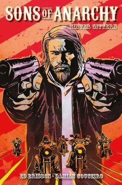 Sons of Anarchy (Comic zur TV-Serie) von Brisson,  Ed, Couceiro,  Damian, Hervás,  Jesús