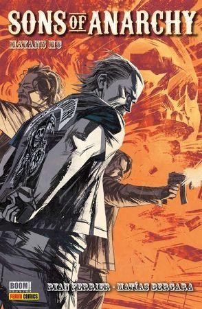 Sons of Anarchy (Comic zur TV-Serie) von Bergara,  Matías, Brisson,  Ed