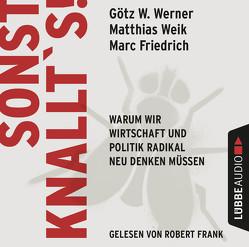 Sonst knallt's! von Frank,  Robert, Friedrich,  Marc, Weik,  Matthias, Werner,  Götz W