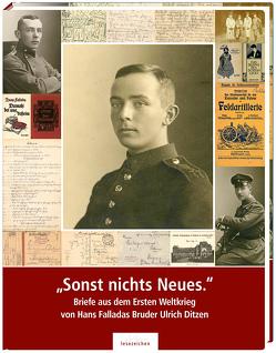 """""""Sonst nichts Neues."""" von Becker,  Erika, Börner,  Daniel, Hans-Fallada-Archiv des Literaturzentrums Neubrandenburg e.V., Hans-Fallada-Gesellschaft e.V."""