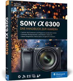 Sony A6300 von Sänger,  Christian, Sänger,  Kyra