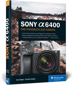 Sony a6400 von Sänger,  Christian, Sänger,  Kyra