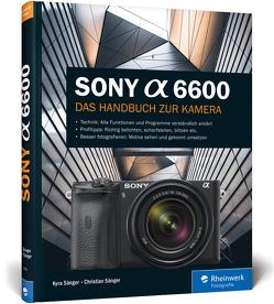 Sony a6600 von Sänger,  Christian, Sänger,  Kyra