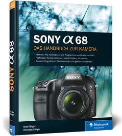 Sony A68 von Sänger,  Christian, Sänger,  Kyra