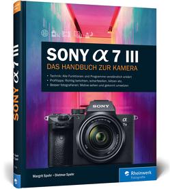 Sony A7 III von Spehr,  Dietmar, Spehr,  Margrit