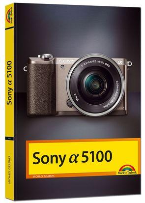 Sony Alpha 5100 Handbuch von Gradias,  Michael