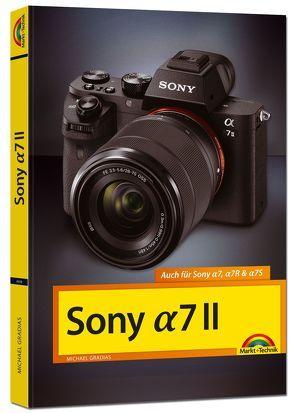 Sony Alpha 7 II Handbuch von Gradias,  Michael
