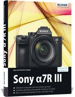 Sony Alpha 7R III von Sänger,  Dr. Christian, Sänger,  Dr. Kyra