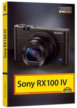 SONY RX100 IV Handbuch von Gradias,  Michael