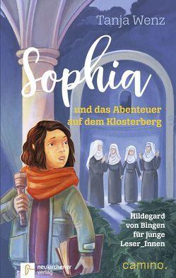 Sophia und das Abenteuer auf dem Klosterberg von Wenz,  Tanja